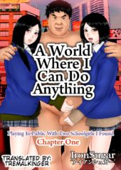 A World When I Can Do Anything porn comics 8 muses