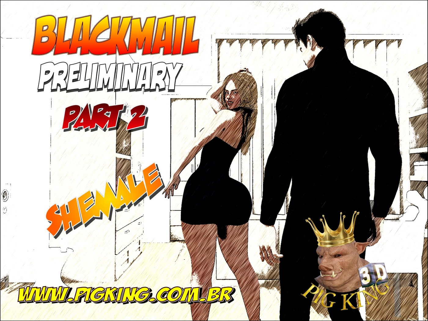 Blackmail Preliminary Part 2- Pig King porn comics 8 muses