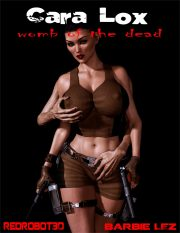 Cara Lox – Womb Of The Dead- Redrobot3D porn comics 8 muses