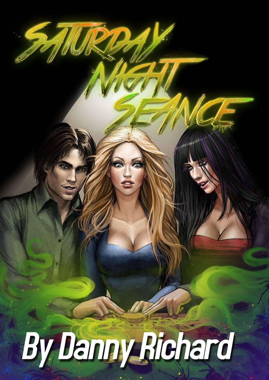 Danny Richard- Saturday Night Seance porn comics 8 muses