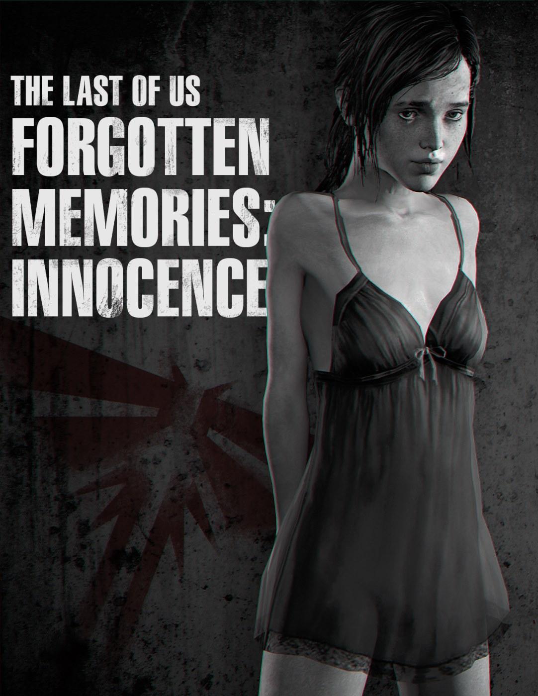 Forgotten Memories Innocence- Last of Us porn comics 8 muses