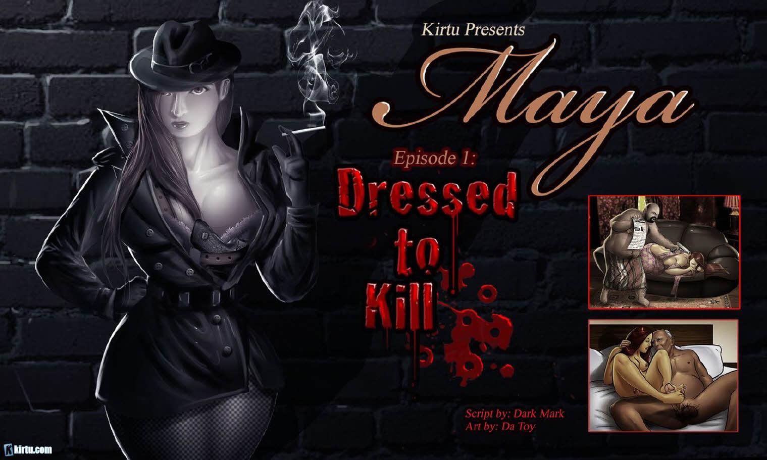 Maya Epi. 1- Dressed to Kill porn comics 8 muses