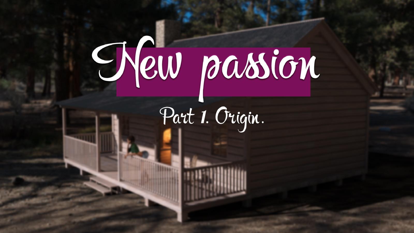 New Passion Part 1 Origin- Affect3D image 1