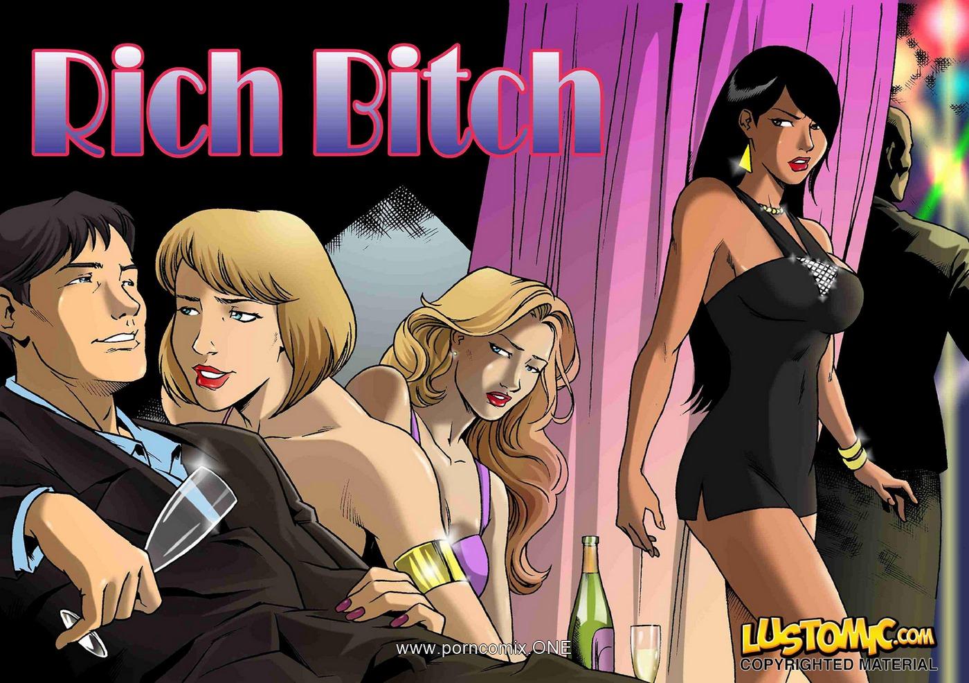 Rich Bitch- Lustomic porn comics 8 muses
