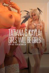 Tatiana And Kayla – Girls Will Be Girls porn comics 8 muses
