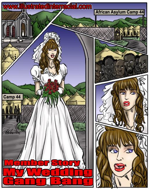 My Wedding GangBang- illustrated interracial porn comics 8 muses