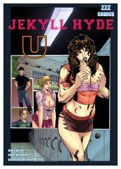 ZZZ- Jekyll Hyde U Part I porn comics 8 muses